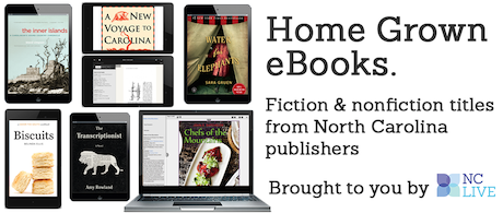 Home Grown eBooks Fiction and nonfiction titles from North Carolina publishers brought to you by NCL